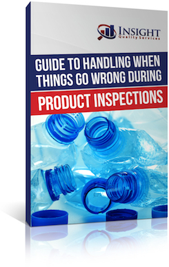 Guide to Handling When Things Go Wrong During Product Inspections